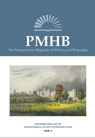 Pennsylvania Magazine of History and Biography 2020 Volume 144